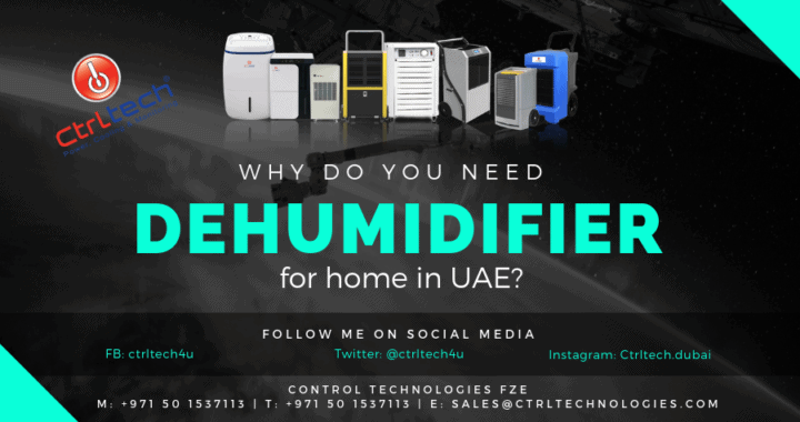 Why you need dehumidifier for home in UAE