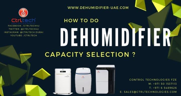How to do dehumidifier capacity selection ?