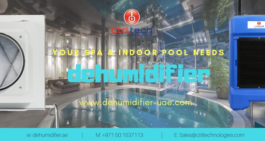 Dehumidifier needed for SPA and indoor swimming pools