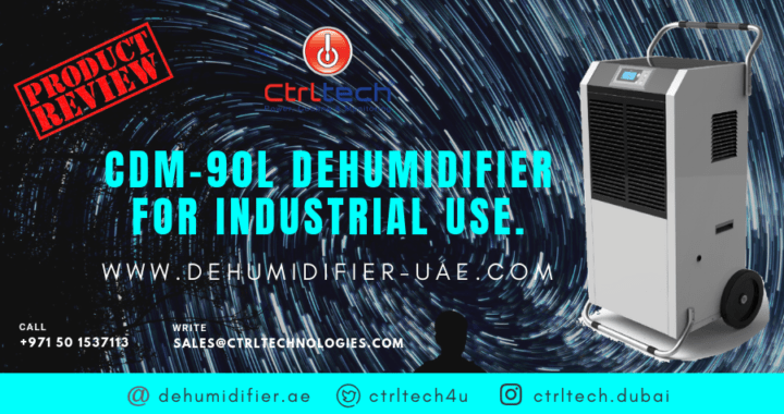 CDM Industrial Dehumidifier launched by CtrlTech