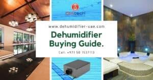 Dehumidifier buying guide in Dubai UAE.